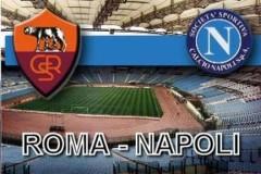 Roma-Napoli: il derby d'Italia si sposta a Sud